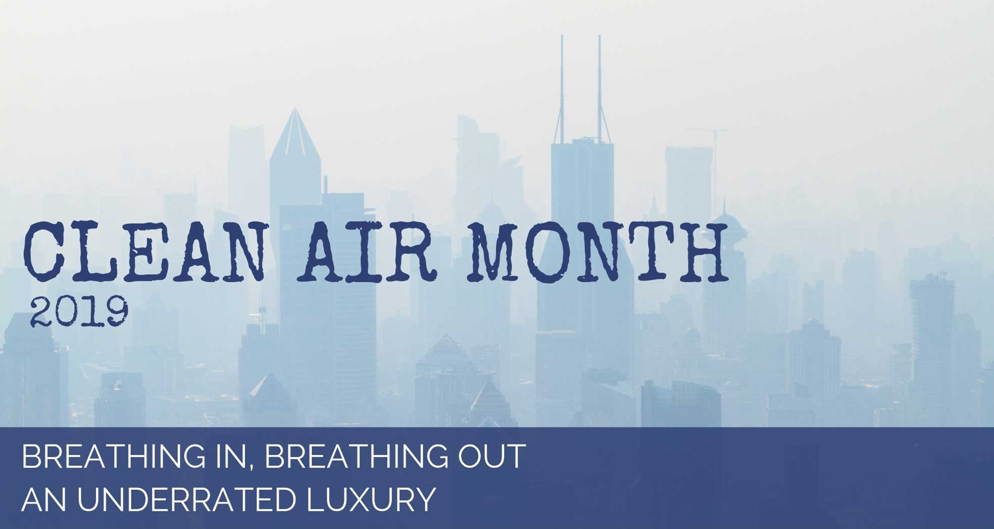 Clean Air Month 2019